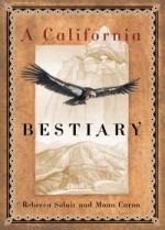 CaliforniaBestiary_Solnit