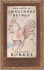 Imaginary Beings by Borges